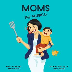 MOMS: THE MUSICAL Gets It's First Demo Recording