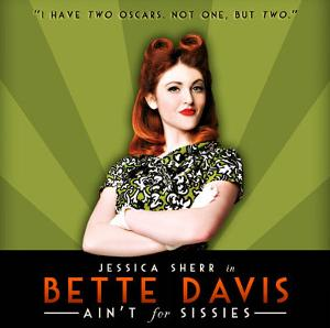 BETTE DAVIS AIN'T FOR SISSIES Adds Live-streaming Shows Through December 17