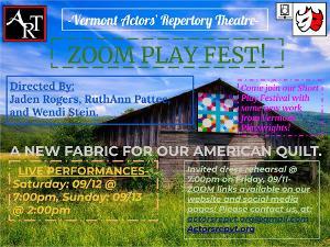 Vermont Actors' Repertory Theatre Presents a ZOOM PLAY FEST!