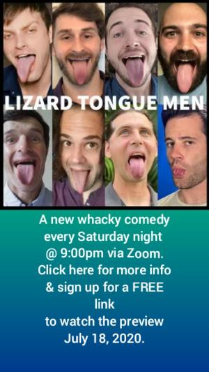 Lizard Tongue Men Present New Show in July