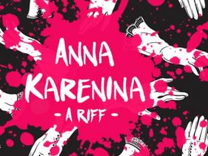 ANNA KARENINA: A RIFF Will Come to The Flea Theater