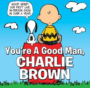 Castle Craig Players Will Bring YOU'RE A GOOD MAN, CHARLIE BROWN To Hubbard Park