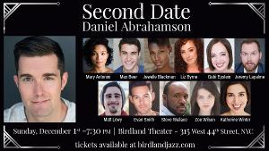 Daniel Abrahamson Returns to Birdland Theatre with SECOND DATE