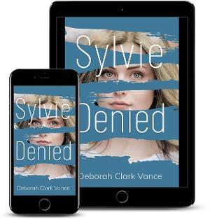 Deborah Clark Vance Releases New Women's Fiction SYLVIE DENIED