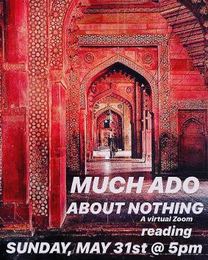 Kuhoo Verma, Aneesh Sheth, Gopal Divan and More Set For All-South Asian ​MUCH ADO ABOUT NOTHING​ Virtual Reading