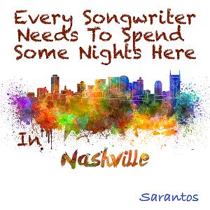 Sarantos Releases New Single Inviting Songwriters To Nashville