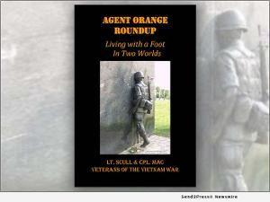 Brent MacKinnon and Sandy Scull Release New Book AGENT ORANGE ROUNDUP: LIVING WITH A FOOT IN TWO WORLDS
