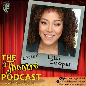 Tony-Nominee Lilli Cooper Stops by The Theatre Podcast with Alan Seales