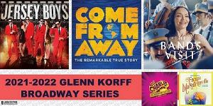 JERSEY BOYS, THE BAND'S VISIT, COME FROM AWAY & More Announced For Lied Center 's 2021-22 Glenn Korff Broadway Series