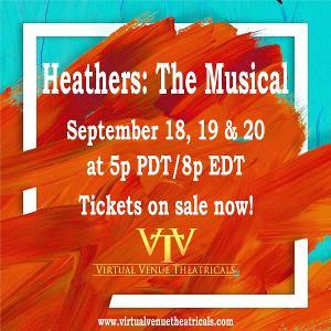 Virtual Venue Theatricals Presents The Digital Premiere Of HEATHERS