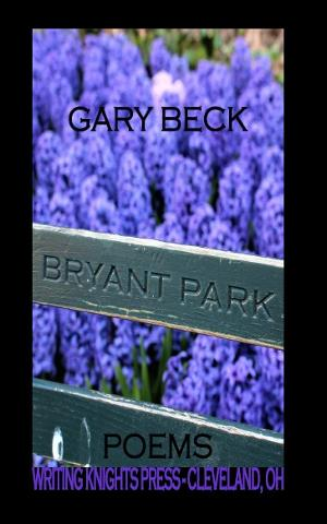 Gary Becks Chapbook 'Bryant Park Poems' Released