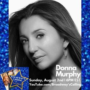 Donna Murphy to Join Lance Roberts on BROADWAY'S CALLING