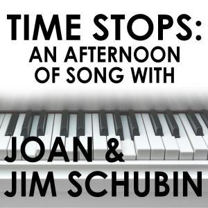 Music Mountain Theatre Presents TIME STOPS: AN AFTERNOON OF SONG WITH JIM & JOAN SCHUBIN