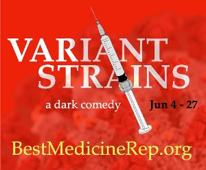 Best Medicine Rep To Reopen In June With VARIANT STRAINS