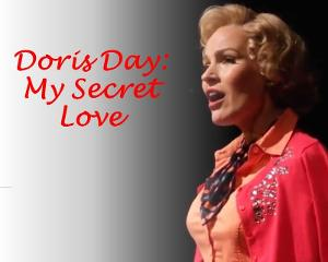 DORIS DAY: MY SECRET LOVE Headlines Emerging Artists New Work Series