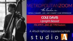 MetropolitanZoom presents COLE DAVIS - Jazz Bass