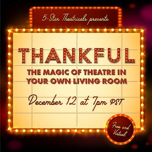 5-Star Theatricals Presents THANKFUL Virtual Concert Featuring Katharine McPhee, Adam Pascal and More