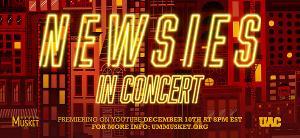 University Of Michigan's MUSKET Presents: NEWSIES IN CONCERT