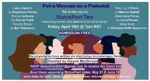 StatueFest Two Presents New Monologues as Part of 'Put A Woman On A Pedestal'