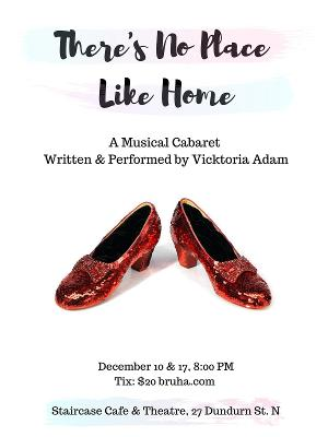 There's No Place Like Home Will Open December 10th at the Staircase