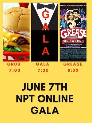 NPT Presents Annual Online Gala, GRUB, GALA AND GREASE!