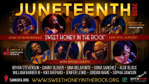 SWEET HONEY IN THE ROCK And Laudable Productions Present JUNETEENTH 2020: A Day Of Remembrance