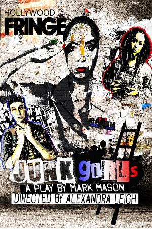 JUNK GIRLS Will Be Performed at The Zephyr For The Hollywood Fringe