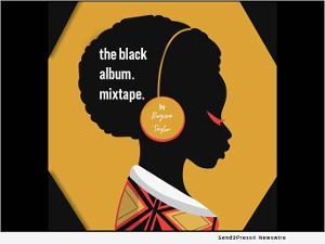 Regina Taylor Announces Winners For The Black Album.mixtape. Project