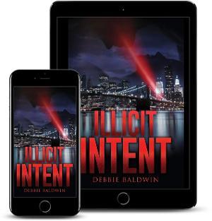 Debbie Baldwin Releases New Romantic Suspense 'Illicit Intent'