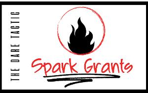The Dare Tactic Launches Spark Grant Program