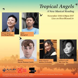 English Premiere Of Taiwanese Musical TROPICAL ANGELS Goes Online Next Week