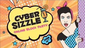Get Ready To Sizzle With Art 4's Cyber Sizzle Online Block Party