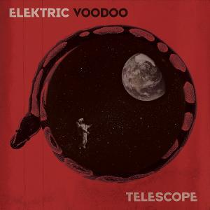 Elektric Voodoo to Release Third Studio Album 'Telescope' August 20