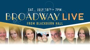 Broadway-Themed Live Streaming Concert Announced For July 18