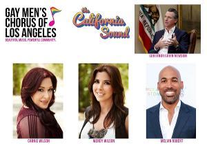Gov. Gavin Newsom, Carnie & Wendy Wilson and Melvin Robert Join Gay Men's Chorus LA for THE CALIFORNIA SOUND