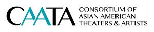 Consortium of Asian American Theaters and Artists Announces Initiatives to Combat Anti-Asian Hate and Violence