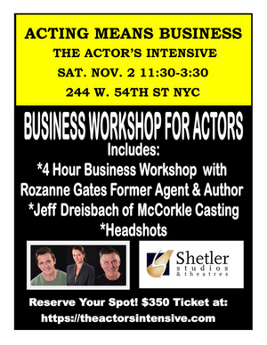 ACTING MEANS BUSINESS Actor's Intensive Announced