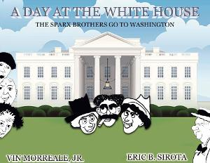 Musical Theatre Radio To Premier A DAY AT THE WHITE HOUSE A New Musical Comedy