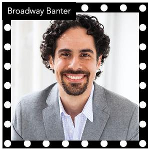 Alex Lacamoire and Corey Cott Announced for BROADWAY BANTER SAFE-AT-HOME This Week