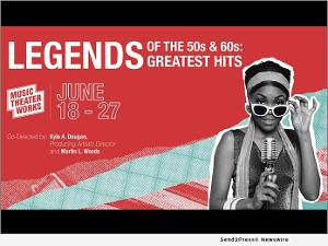 LEGENDS OF THE 50s AND 60s: GREATEST HITS to be Presented by Music Theater Works In Illinois