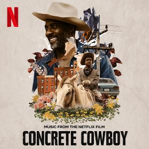 Lakeshore Records To Release 'Concrete Cowboy -- Music From The Netflix Film' Digitally April 2