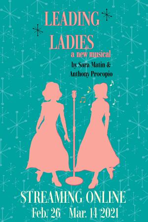 LEADING LADIES: A New Musical Original Workshop Production Streams Online