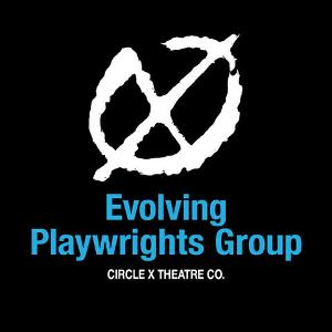 Circle X Theatre Co. Announces 2021/2022 Evolving Playwrights Group