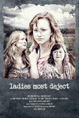 Martha Elcan LADIES MOST DEJECT to Make LA Debut at La Femme International Film Festival
