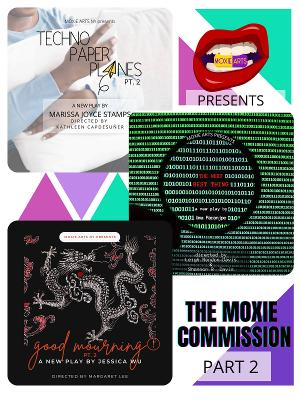 Moxie Arts NY Presents Three Virtual World-Premieres In THE MOXIE COMMISSION 2