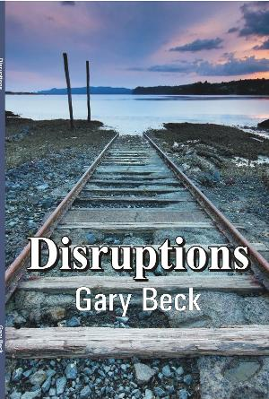 Gary Beck's New Poetry Book DISRUPTIONS Released
