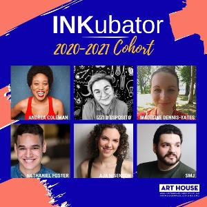 Art House Productions Announces 2020-2021 Inkubator Playwrights