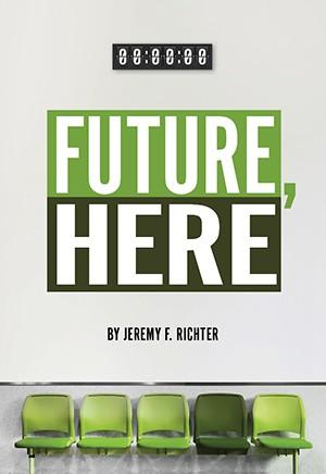 Abbey Theater Of Dublin And Dublin Jerome High School Present Regional Premiere Production FUTURE, HERE