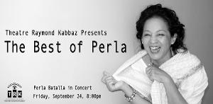 Théâtre Raymond Kabbaz to Re-Open With Perla Batalla In Concert