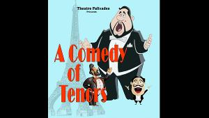 COMEDY OF TENORS Announced At Palisades Theatre